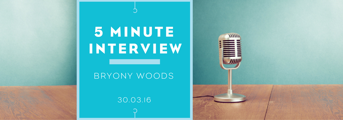5 minutes with Bryony Woods
