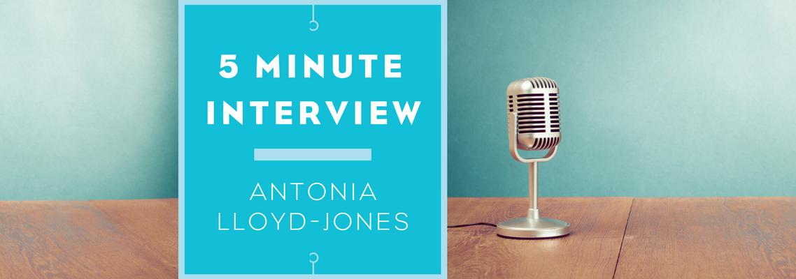 5 minutes with Antonia Lloyd-Jones