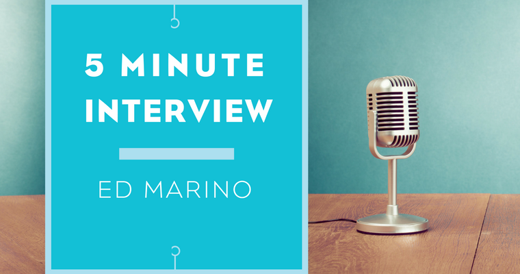 5 minutes with Ed Marino