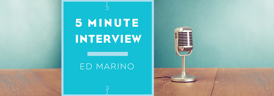 5 minutes with Ed Marino