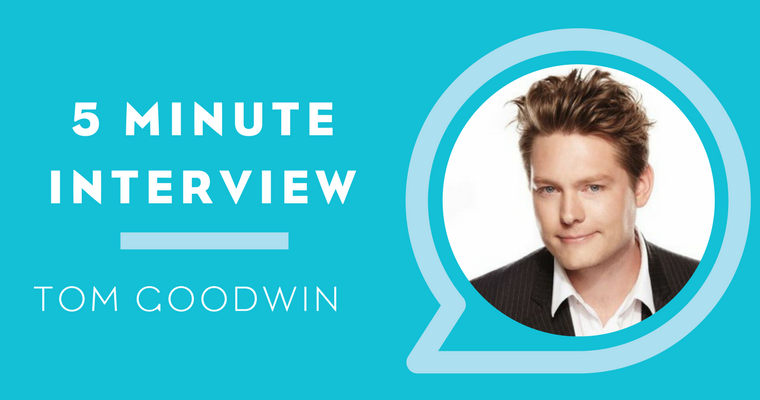 5 Minutes with Tom Goodwin