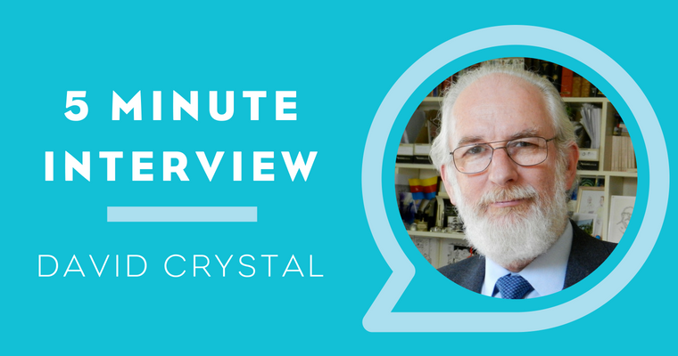 5 Minutes with David Crystal