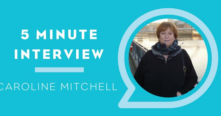 5 Minutes with Caroline Mitchell