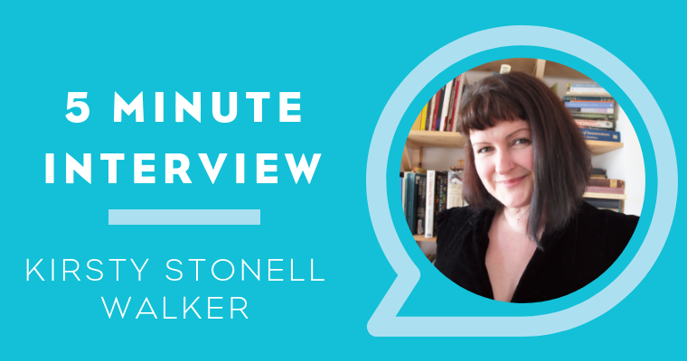Five Minutes With Kirsty Stonell Walker