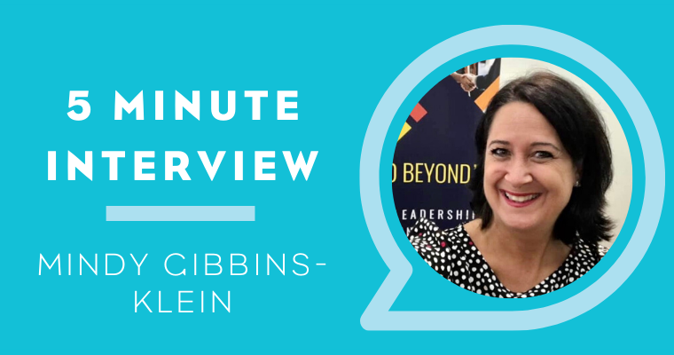 5 Minutes with: Mindy Gibbins-Klein