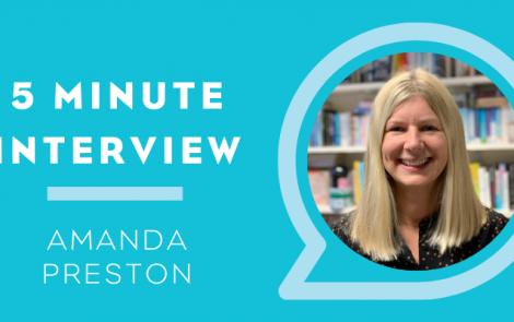 5 Minutes with: Amanda Preston