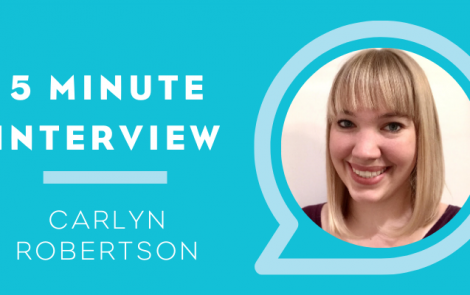 5 Minutes with: Carlyn Robertson