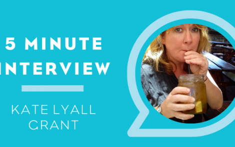 5 Minutes with: Kate Lyall Grant
